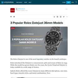 3 Popular Rolex Datejust 36mm Models