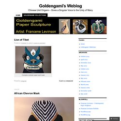 Goldengami Collections | Goldengami's Weblog | Chinese Unit Origami – Gives a Singular Voice to the Unity of Many