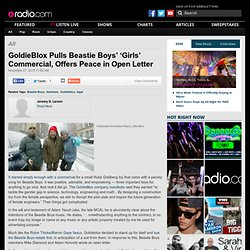 GoldieBlox Pulls Beastie Boys' 'Girls' Commercial, Offers Peace in Open Letter