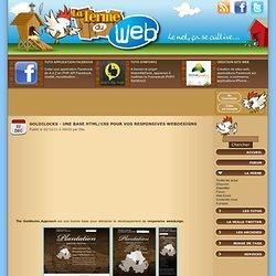 Goldilocks - Une base HTML/CSS pour vos Responsives Webdesigns
