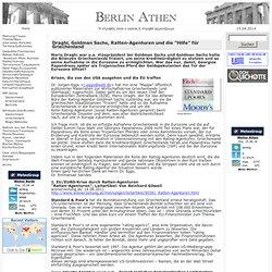 """Draghi, Goldman Sachs, Ratten-Agenturen und die """"Hilfe"""" für Griechenland"""