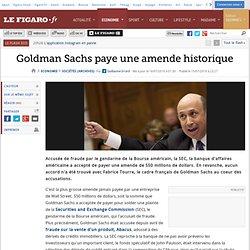 Sociétés : Goldman Sachs paye une amende historique