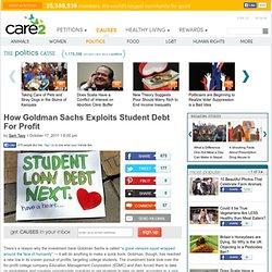 How Goldman Sachs Exploits Student Debt For Profit