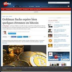 Goldman Sachs espère bien quelques étrennes en bitcoin