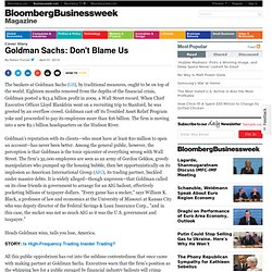 Goldman Sachs: Don't Blame Us