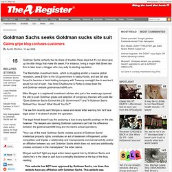 Goldman Sachs seeks Goldman sucks site suit