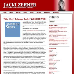 """Why I Left Goldman Sachs"" (VERSION TWO) 