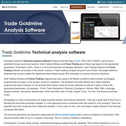 Trade Goldmine Analysis Software
