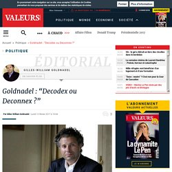 "Goldnadel : ""Decodex ou Deconnex ?"""