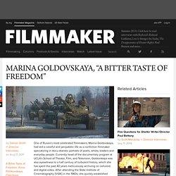 """MARINA GOLDOVSKAYA, """"A BITTER TASTE OF FREEDOM"""""""