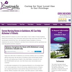 Serene Nursing Homes in Goldsboro, NC Can Help Alzheimer's Patients