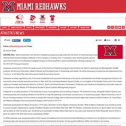 Alum Bobby Goldwater to Speak at Miami Miami University RedHawks Official Athletic Site