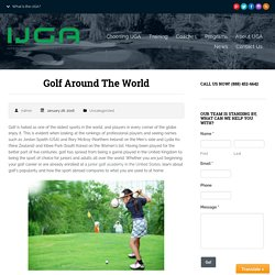 Golf Around the World - IJGA
