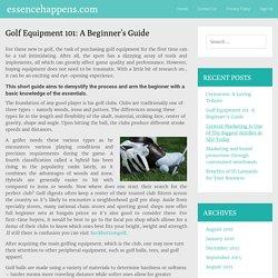 Golf Equipment 101: A Beginner's Guide