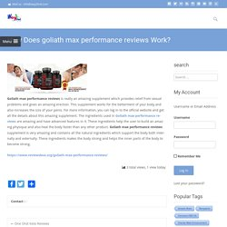 How Does goliath max performance reviews Work?
