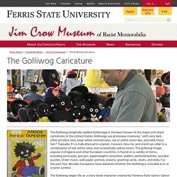 The Golliwog Caricature - Anti-black Imagery - Jim Crow Museum - Ferris State University