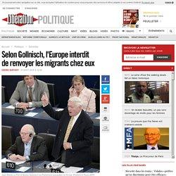 Selon Gollnisch, l'Europe interdit derenvoyer les migrants chez eux