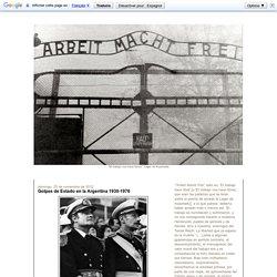 Golpes de Estado en la Argentina 1930-1976 : Arbeit macht frei
