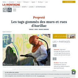 Les tags gommés des murs et rues d'Aurillac - Aurillac (15000) - La Montagne