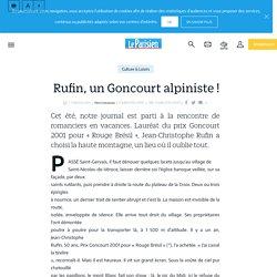 Rufin, un Goncourt alpiniste ! - Le Parisien