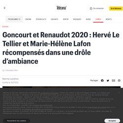 Goncourt et Renaudot 2020 : Hervé Le Tellier et Marie-Hélène Lafon récompensés dans une drôle d'ambiance...