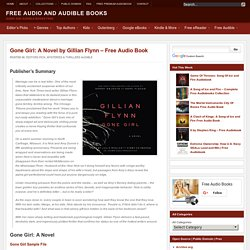 Gone Girl: A Novel by Gillian Flynn - Free Audio Book