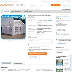 Salut de haute qualité bulle gonflable lodge tente-Appareil gonflable pour publicité-Id du produit:60133472223-french.alibaba.com