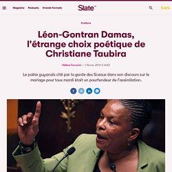 Léon-Gontran Damas, l'étrange choix poétique de Christiane Taubira