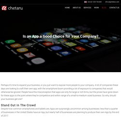 Is an App a Good Choice for Your Company? - Chetaru UK