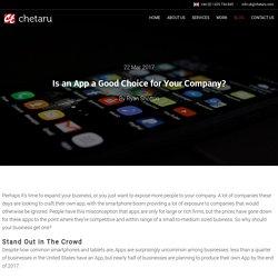 Is an App a Good Choice for Your Company? - Chetaru UK