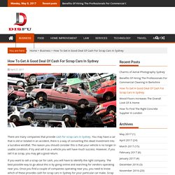 How To Get A Good Deal Of Cash For Scrap Cars In Sydney – DisFu