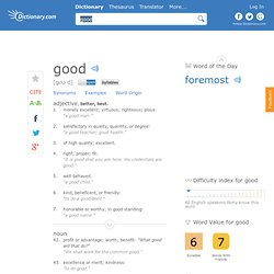 Good | Define Good at Dictionary