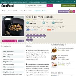 Good-for-you granola recipe