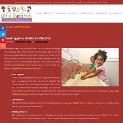 Good Hygiene Habits for Children