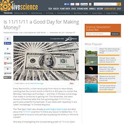 Is 11/11/11 a Good Day for Making Money?