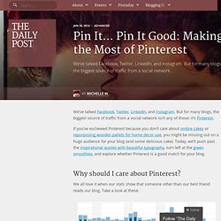 Pin It… Pin It Good: Making the Most of Pinterest