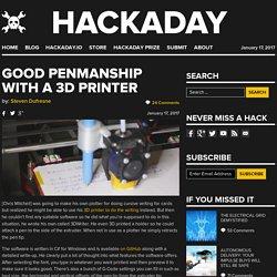 Good Penmanship With A 3D Printer