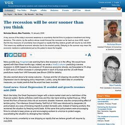 Good news at last? The recession will be over sooner than you th