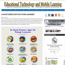 14 Good Science Apps for Young Learners