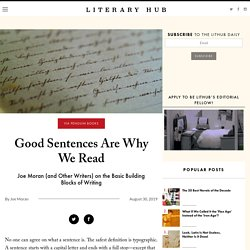Good Sentences Are Why We Read