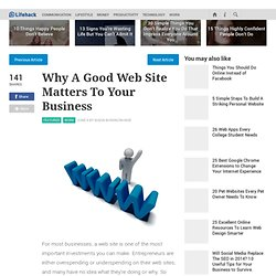 Why A Good Web Site Matters To Your Business - Stepcase Lifehack