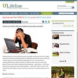 Good Stress, Bad Stress - ULifeline
