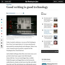 Good writing is good technology