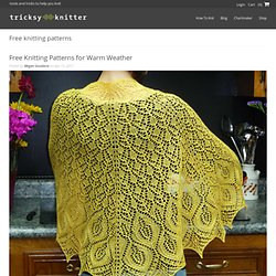 Free Knitting Patterns for Warm Weather