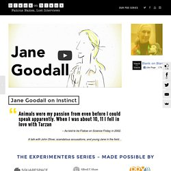Jane Goodall on Bigfoot, Chimpanzees and Her Education
