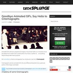 Goodbye Animated GIFs, Say Hello to Cinemagraphs