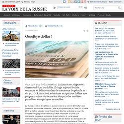 Goodbye dollar ! - Dernières infos - Economie
