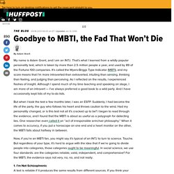 Goodbye to MBTI, the Fad That Won't Die
