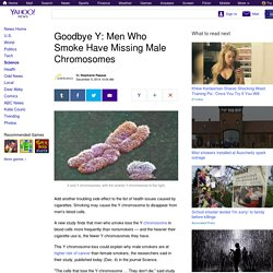 Goodbye Y: Men Who Smoke Have Missing Male Chromosomes
