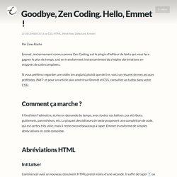 Goodbye, Zen Coding. Hello, Emmet !